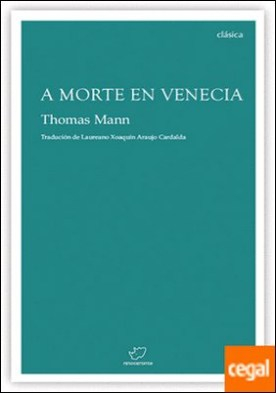 A morte en Venecia por Mann, Thomas