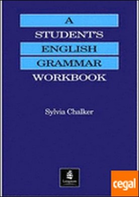 A STUDENT´S ENGLISH GRAMMAR . WORKBOOK **LONGMAN**