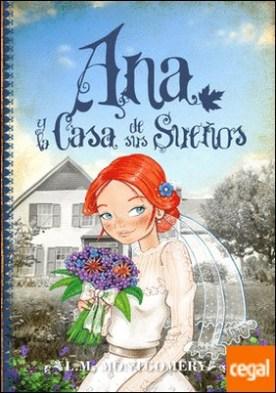 Ana y la Casa de sus Sueños