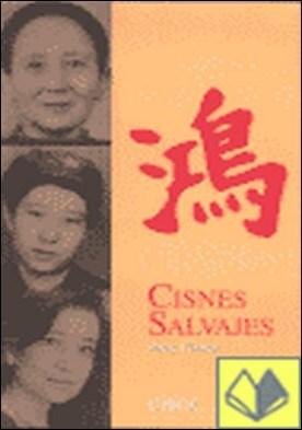 Cisnes salvajes . Tres hijas de China
