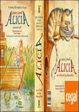 Alicia en el País de las Maravillas / A través del espejo