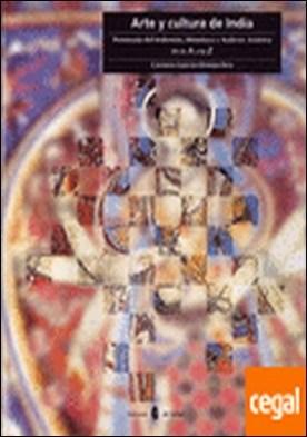 Arte y cultura de India . Península del Indostán, Himalaya y Sudeste asiático. De la A a la Z