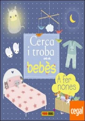 Cerca i troba amb els bebès, A fer nones! por Desconocido PDF