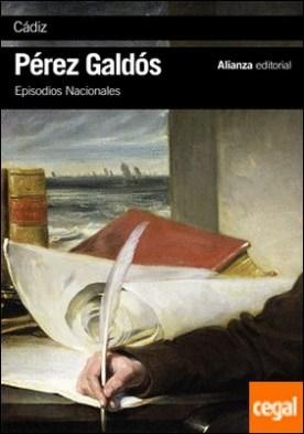 Cádiz . Episodios Nacionales, 8 / Primera serie