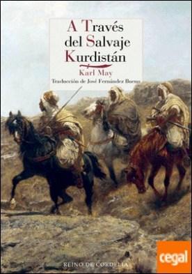 A través del salvaje Kurdistán