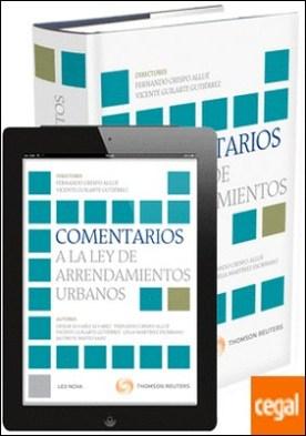 Comentarios a la Ley De Arrendamientos Urbanos (Papel + e-book)