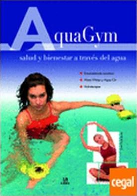 Aquagym . Salud y Bienestar a través del Agua
