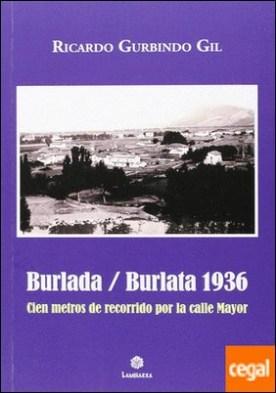 Burlada / Burlata 1936 . Cien metros de recorrido por la calle Mayor