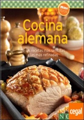 Cocina alemana . De las recetas mas sencillas a las mas refinadas