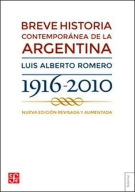 Breve historia contemporánea de la Argentina por Luis Alberto Romero PDF