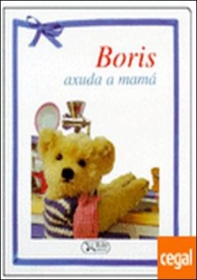 Boris axuda a mamá por Equipo editorial PDF