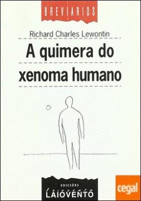 A quimera do xenoma humano