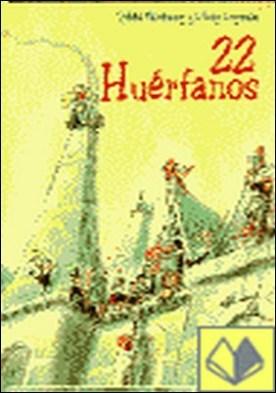 22 HUERFANOS