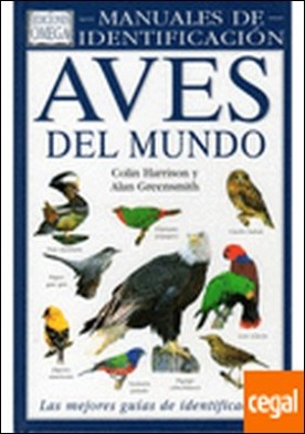 AVES DEL MUNDO. MANUAL DE IDENTIFICACION . E.H. BIRDS OF WORLD