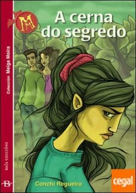 A cerna do segredo por Regueiro Digón, Conchi PDF