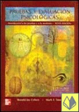 (6º) PRUEBAS Y EVALUACION PSICOLOGICAS. INTRODUCCION A LAS PRUEBAS Y A . Introduccion a las pruebas y a la medicion por COHEN, RONALD JAY PDF