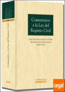 Comentarios a la Ley del Registro Civil por Cobacho Gómez, José Antonio PDF