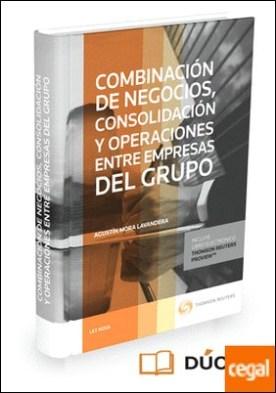 Combinación de negocios, consolidación y operaciones entre empresas del grupo (Papel + e-book)