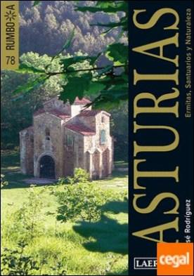 Asturias . Ermitas, santuarios y naturaleza