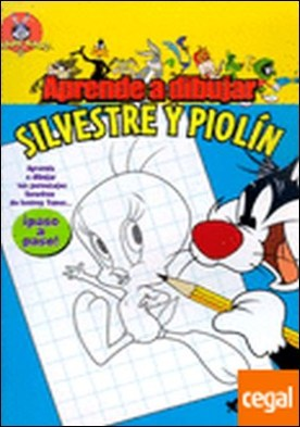 Aprende a dibujar a Silvestre y Piolín