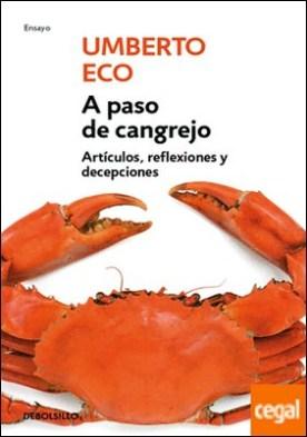 A paso de cangrejo . Artículos, reflexiones y decepciones 2000-2006