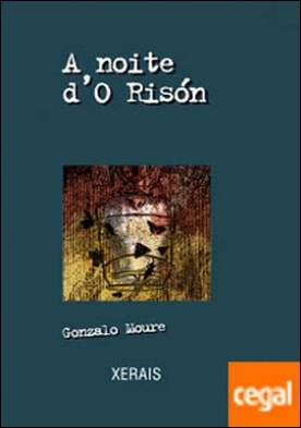 A noite d'O Risón por Moure, Gonzalo