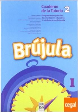 Brújula I (Cuaderno del alumno, 2º E.P.) . Programa comprensivo de orientación para E.P.