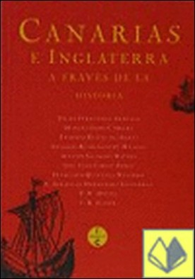 Canarias e Inglaterra a través de la historia