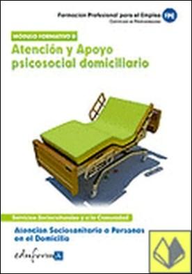 Atención sociosanitaria a personas en el domicilio.Atención y apoyo psicosocial . ...SERVICIOS SOCIOCULTURALES Y A LA COMUNIDAD