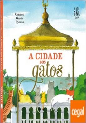 A ciudade dos gatos por García Iglesias, Carmen