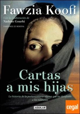 Cartas a mis hijas (Letters to my Daughters) . La historia de la parlamentaria afgana que ha desafiado a los talibanes