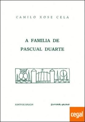 A familia de Pascual Duarte (Facsímil) por Cela, Camilo Xosé PDF