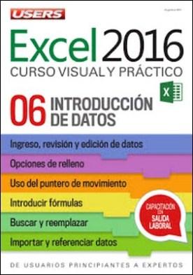 Excel 2016 – Introducción de datos: De usuarios principiantes a expertos - Curso visual y práctico - 06