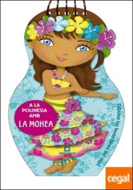 A la Polinèsia amb la Mohea