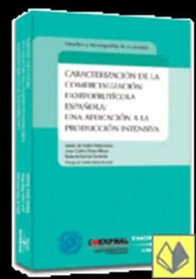 Caracterización de la Comercialización Hortofrutícola Española: Una Aplicación a