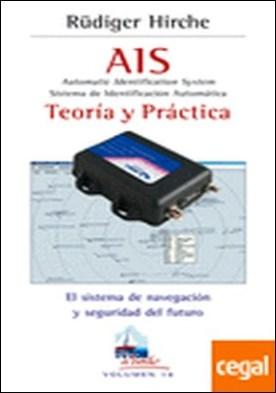 AIS TEORÍA Y PRÁCTICA . Sistema de Identificación automática