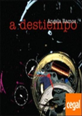 A destiempo por Ángela Ramos Díaz
