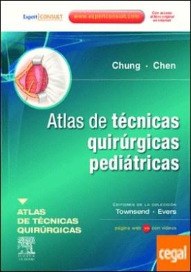 Atlas de técnicas quirúrgicas pediátricas + ExpertConsult