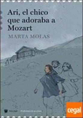 ARI, EL CHICO QUE ADORABA A MOZART