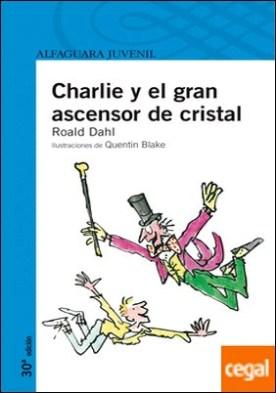 CHARLIE Y EL GRAN ASCENSOR DE CRISTAL