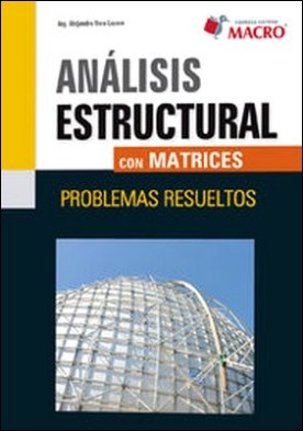 ANALISIS ESTRUCTURAL CON MATRICES
