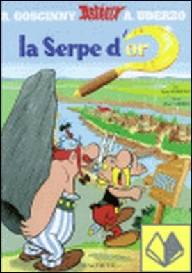 2. ASTERIX LA SERPE D´OR . Astérix