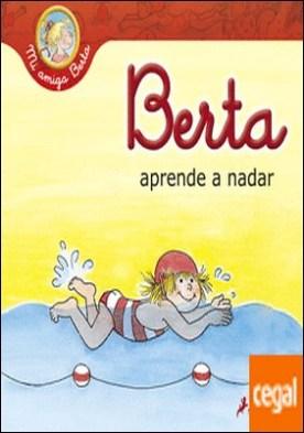 Berta aprende a nadar por Schneider, Liane