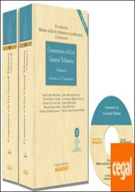 Comentarios a la Ley General Tributaria ( 2 Tomos ) (Papel + e-book) . Incluye CD
