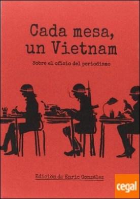 Cada mesa un Vietnam por González, Enric