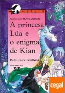 A princesa Lúa e o enigma de Kian