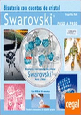 BISUTERÍA CON CUENTAS DE CRISTAL SWAROVSKI. LIBRO+DVD . Swarovski Paso a Paso