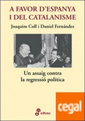 A favor d'Espanya i el catalanisme