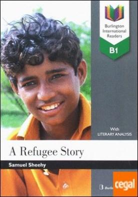 A refugee story b1 bir por AA.VV PDF