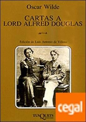 Cartas a Lord Alfred Douglas